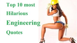 Top 10 Most Hilarious Quotes About Engineering ||  Funny Engineering Quotes That Will Make You Laugh