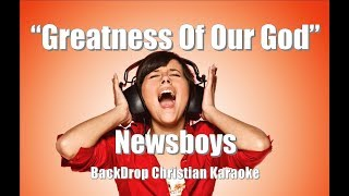 "Newsboys ""Greatness Of Our God"" BackDrop Christian Karaoke"