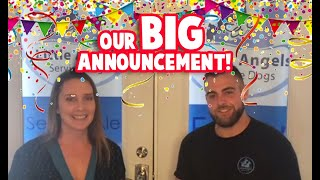Our Big Announcement!