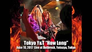 "Tokyo Y&T ""How Long"" (Y&T Song) June 18, 2017"