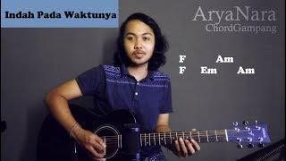 Chord Gampang (Indah Pada Waktunya - Rizky Febian) By Arya Nara (Tutorial Gitar) Untuk Pemula
