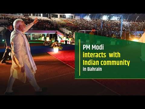 PM Modi interacts with Indian community in Bahrain