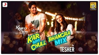 Kar Gayi Chull (Bhangra Mix) | Sidharth | Alia | Fawad - YouTube