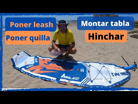 INSTRUCCIONES tabla de paddle surf hinchable. Primero pasos