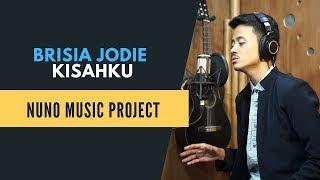 Brisia Jodie   Kisahku Cover By Nuno Music Project