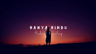 Andmesh Kamaleng   Hanya Rindu (Lyrics)