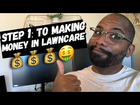 , title : 'STEP 1: HOW TO START A LEGIT LAWNCARE BUSINESS