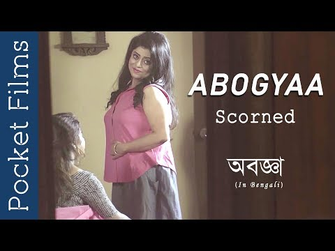 Abogyaa (Scorned) - Bengali Short Film About Live In Relationship