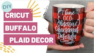 DIY CRICUT BUFFALO PLAID DECOR!