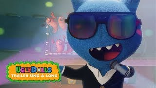 UglyDolls | Sing-Along Trailer | Own It Now on Digital HD, Blu-Ray & DVD