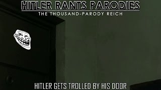 Hitler gets trolled by his door