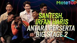 Santesh, Irfan Haris & Hyan Byul peserta Korea antara Nama Di Big Stage 2 | MeleTOP | Nabil