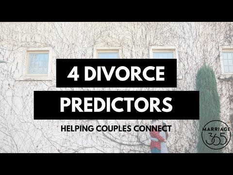 4 Divorce Predictors - Learn How to Recognize & Manage Them