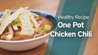 Recipe: One Pot Chicken Chili