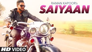 Saiyaan  Raman Kapoor