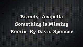 Brandy- Something's Missing