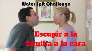 Escupir a la familia a la cara - #waterspitchallenge