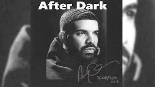Drake  - After Dark (Lyrics)