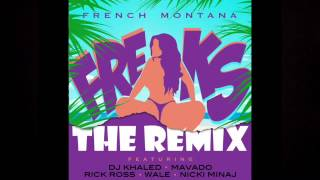French Montana - Freaks (Remix Extended) ft. Rick Ross, DJ Khaled, Nicki Minaj, Mavado & Wale