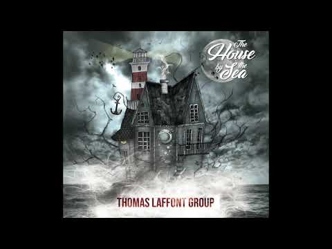 (Teaser) The House By The Sea - Thomas Laffont Group - First Album online metal music video by THOMAS LAFFONT
