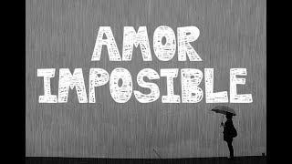 Download Lagu Frases Sobre Un Amor Imposible Mp3