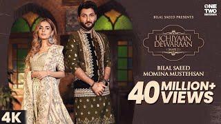 Uchiyaan Dewaraan (Baari 2) Bilal Saeed & Momina Mustehsan | Rahim Pardesi | Music Video 2020