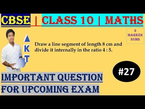 #27 CBSE | 2 Marks | Draw a line segment of length 8 cm and divide it internally in the ratio 4 : 5 | Class X | IMP Question
