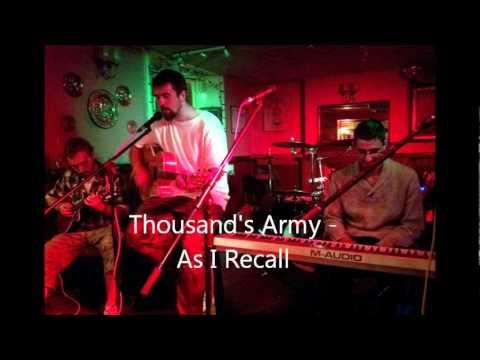 Thousand's Army - As I Recall