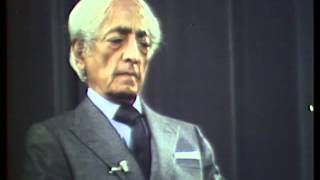 J. Krishnamurti - Amsterdam 1981 - Public Talk 1 - Thought and time are the root of fear