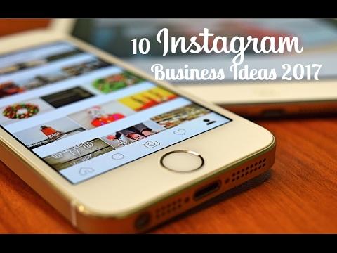 10 Instagram Business Ideas for 2017