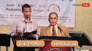 Southwest Brethren Conference (SWBC) - 2011 : Christian Message By Br. John Kurian