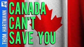 Will Moving To Canada Betray Democracy?