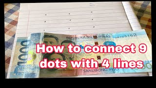 HOW TO CONNECT 9 DOTS WITH 4 LINES