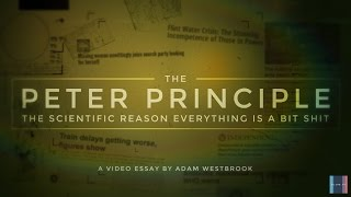 The Simple Reason Things Always Go Wrong: The Peter Principle