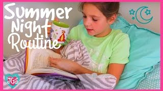 Summer night routine   Annie's routine for summer night and bedtime   Annie & Hope best friends