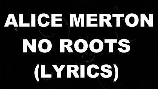 Alice Merton   No Roots (LyricsLyric Video)