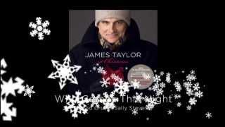 Who Comes This Night - James Taylor at Christmas