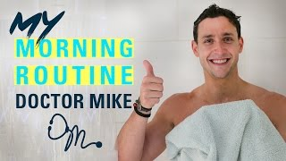 MY MORNING ROUTINE | Doctor Mike - Video Youtube