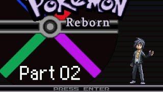 Let's Play: Pokémon Reborn! Part 02 - An Eventful EVening!