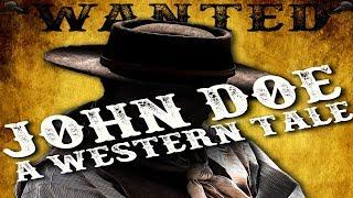JOHN DOE - A Western Tale (Official Film)