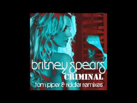 "Britney Spears ""Criminal"" (Tom Piper & Riddler Radio Edit)"