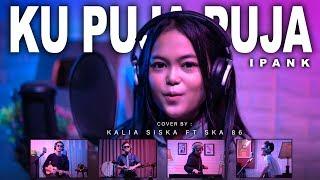 Download lagu Ku Puja Puja Dj Kentrung Kalia Siska Ft Ska 86 Mp3