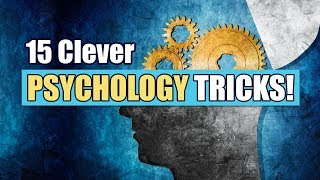 15 Clever Psychological Hacks - Psychology Tricks You Need To Know