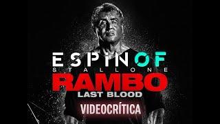 Crítica 'RAMBO - LAST BLOOD' | Opinión