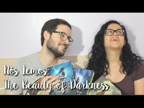 Nós Lemos: The Beauty of Darkness - Mary E. Pearson (feat. Monique)