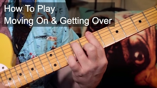 'Moving On And Getting Over' John Mayer Guitar Lesson