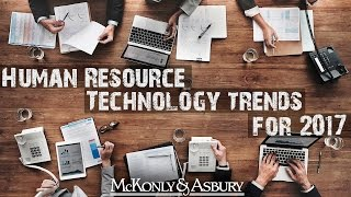 Human Resource Technology Trends for 2017