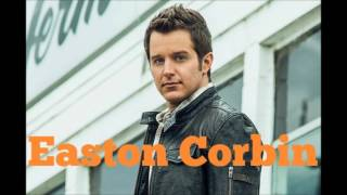 Easton Corbin: A Thing For You
