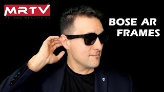 Bose AR Frames - Die Coolste AR Brille Für Nur $199! - MRTV Hands-On Review Deutsch