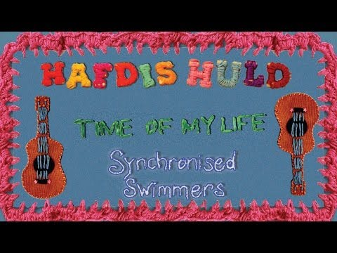 Hafdis Huld - Time Of My Life